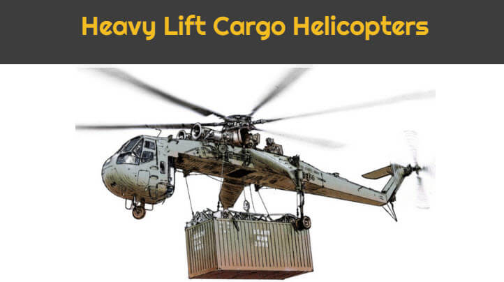 Heavy Lift Cargo Helicopters