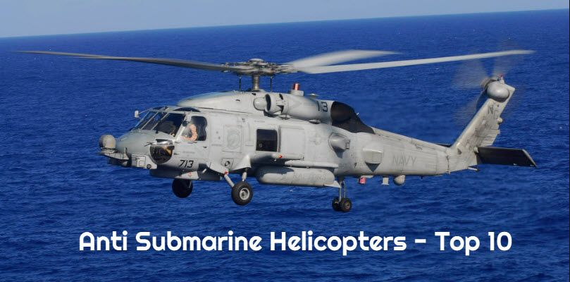 Anti Submarine Helicopters list - top 10