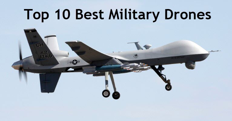 top 10 military drones